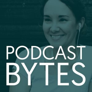 Podcast Bytes