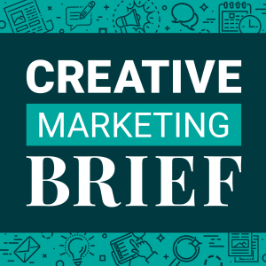 Creative Marketing Brief podcast cover art